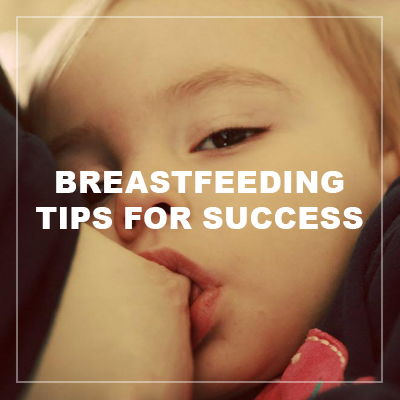 breastfeeding tips for success