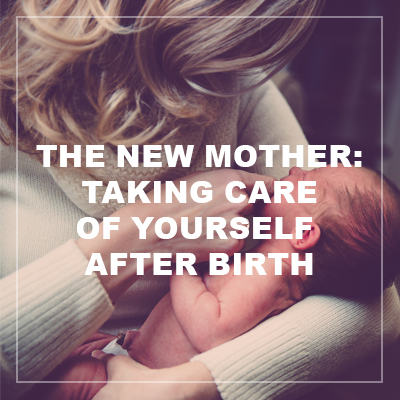 taking care of yourself after birth