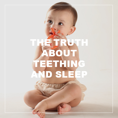 truth about teething and sleep