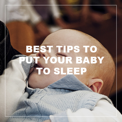 best tip to put your baby to sleep
