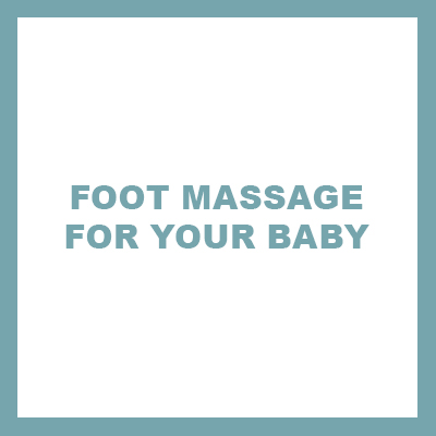 foot massage for your baby