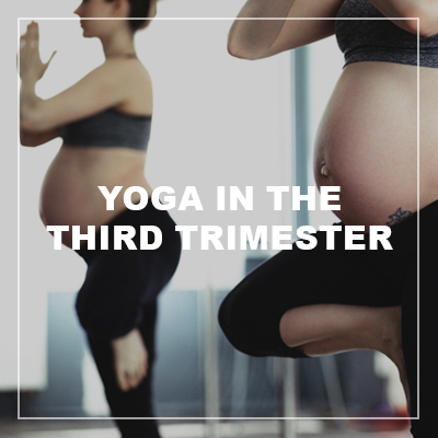 yoga in the third trimester