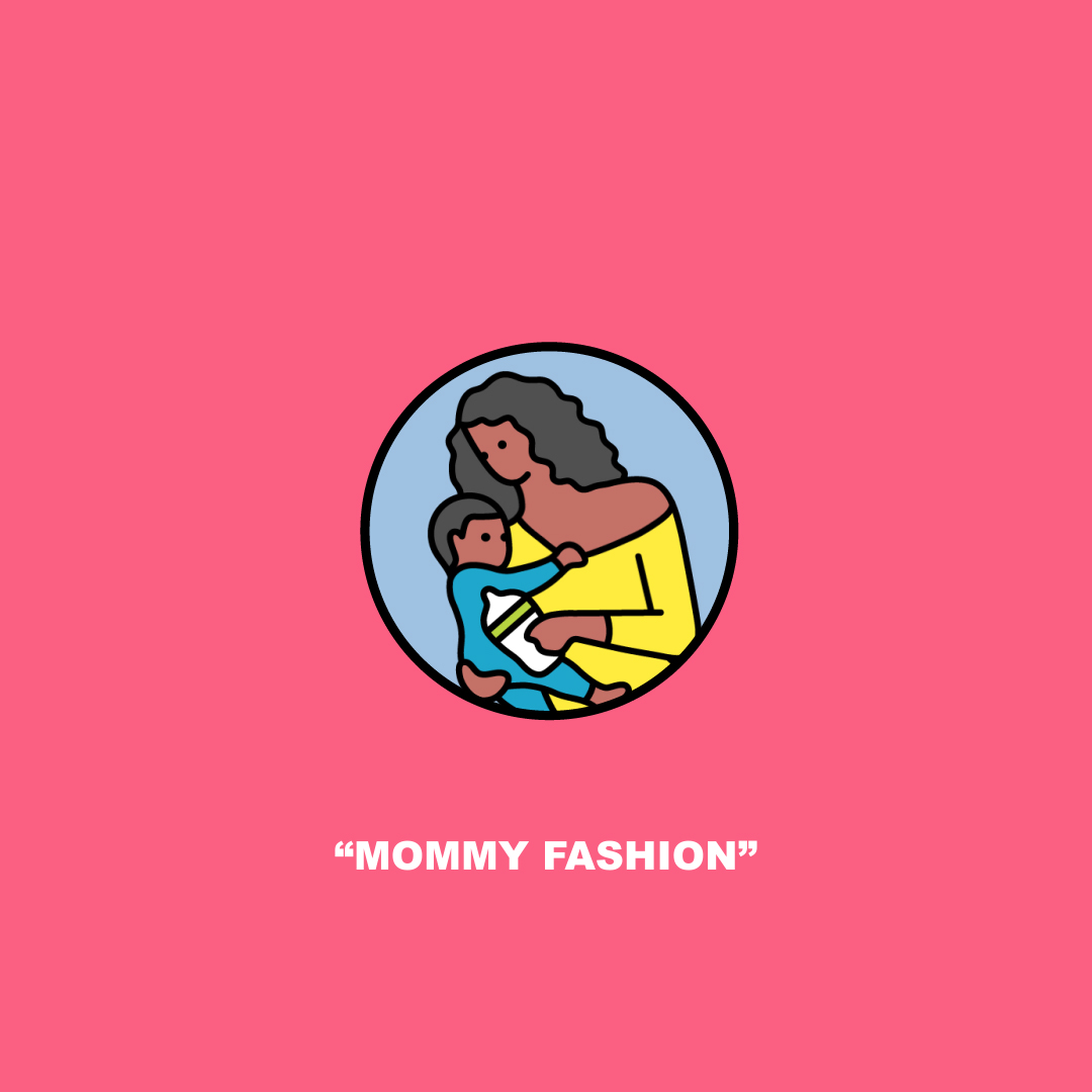 Mommy Fashion