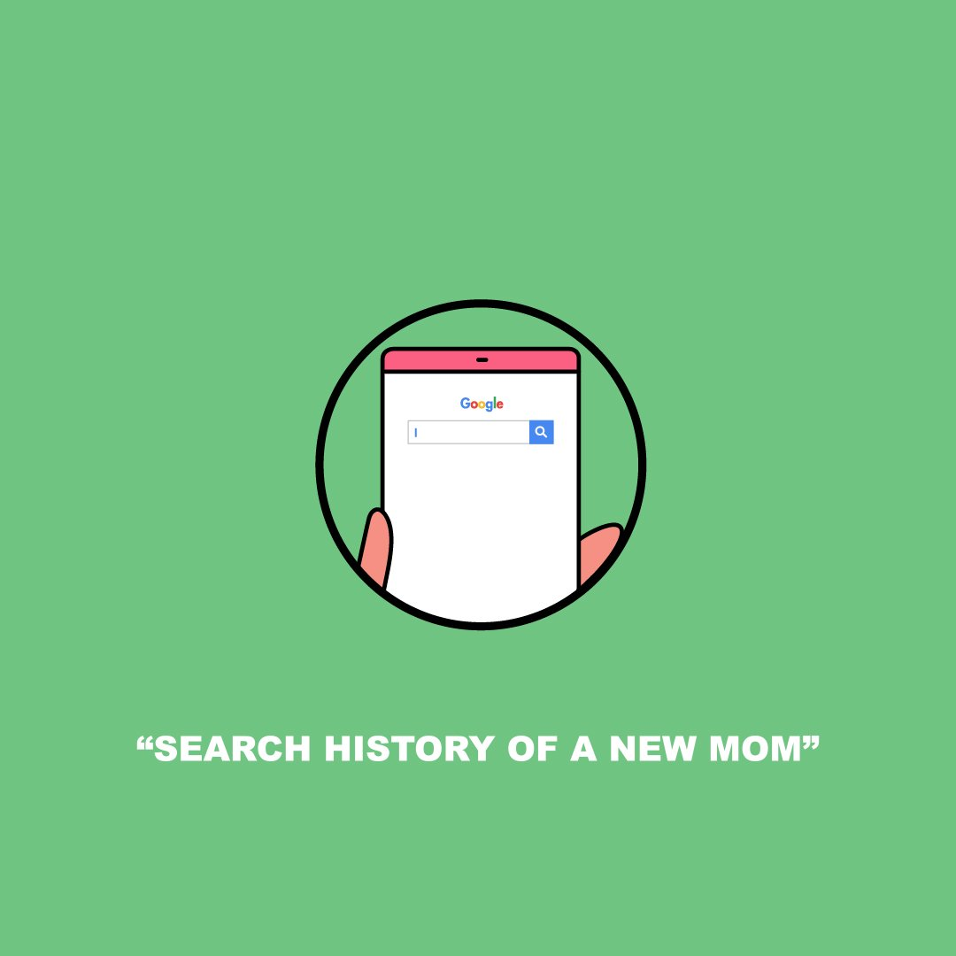 Search History Of A New Mom